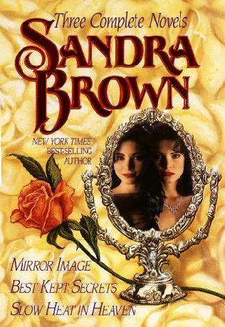 book cover of Mirror Image / Best Kept Secrets / Slow Heat In Heaven