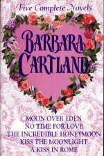 book cover of Barbara Cartland: Five Complete Novels
