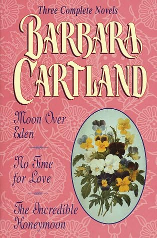 book cover of Moon over Eden / No Time for Love / The Incredible Honeymoon