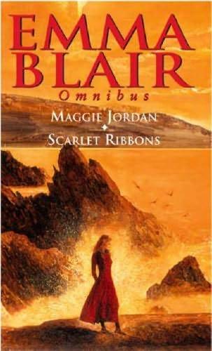 book cover of Emma Blair Omnibus: Maggie Jordan, Scarlet Ribbons
