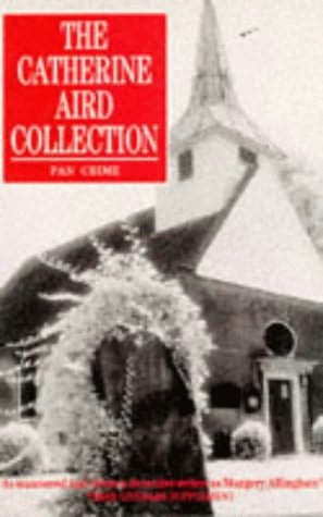 book cover of The Catherine Aird Collection