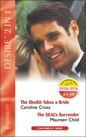 book cover of The Sheikh Takes a Bride / The Seal\'s Surrender