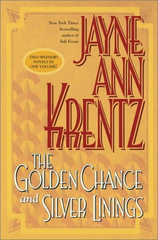 book cover of The Golden Chance / Silver Linings