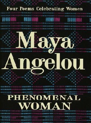 book cover of Phenomenal Woman Four Poems Celebrating Women by Maya Angelou