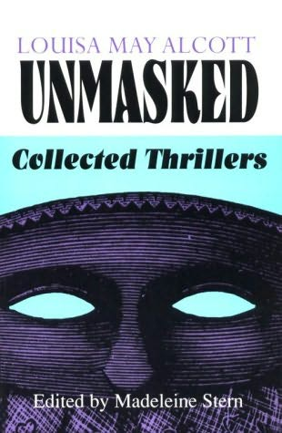 book cover of Louisa May Alcott Unmasked