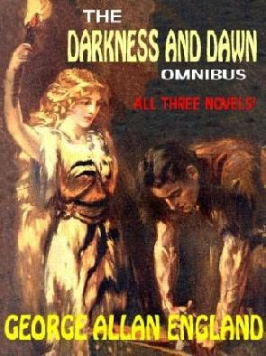 book cover of The Darkness and Dawn Omnibus