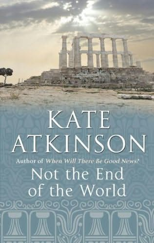 book cover of  Not the End of the World  by Kate Atkinson