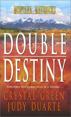 book cover of Montana Mavericks: Double Destiny