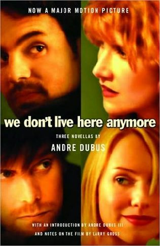 book cover of We Don\'t Live Here Anymore