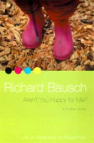 arent you happy for me richard Aren't you happy for me and other stories has 8 ratings and 2 reviews this collection of short stories offers intimate views into familial and marital r.
