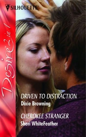 book cover of Driven to Distraction /  Cherokee Stranger