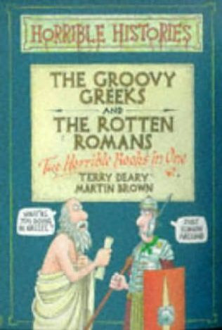 book cover of The Groovy Greeks / The Rotten Romans