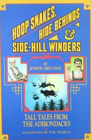 book cover of Hoop Snakes, Hide Behinds, and Side