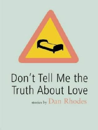 book cover of Don\'t Tell Me the Truth About Love