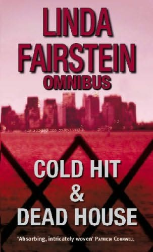 book cover of Cold Hit / The Deadhouse