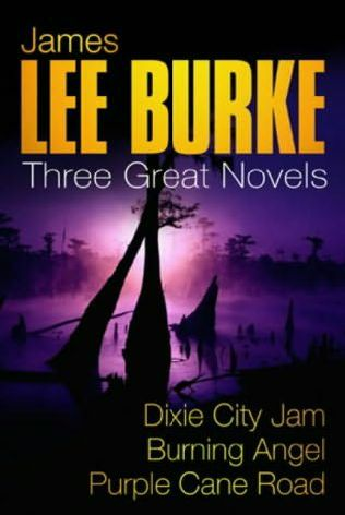 book cover of Dixie City Jam / Burning Angel / Purple Cane Road