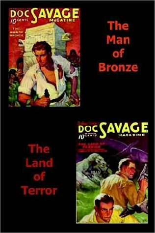 book cover of The Man of Bronze  / The Land of Terror