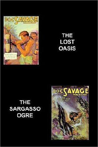 book cover of The Lost Oasis / The Sargasso Ogre