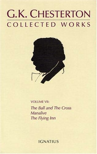 book cover of The Ball and the Cross / Manalive / The Flying Inn