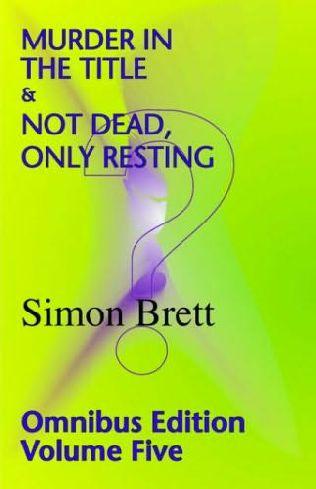 book cover of Simon Brett Omnibus Volume 5