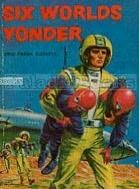 book cover of Six Worlds Yonder