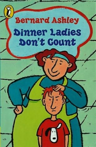 book cover of Dinner Ladies Don\'t Count / Linda\'s Lie