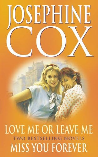 book cover of Love Me or Leave Me / Miss You Forever