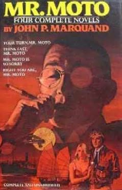 book cover of Mr. Moto: Four Complete Novels