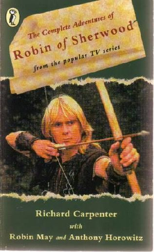book cover of The Complete Adventures of Robin of Sherwood