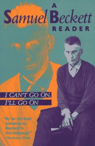 book cover of I Can\'t Go On, I\'ll Go On