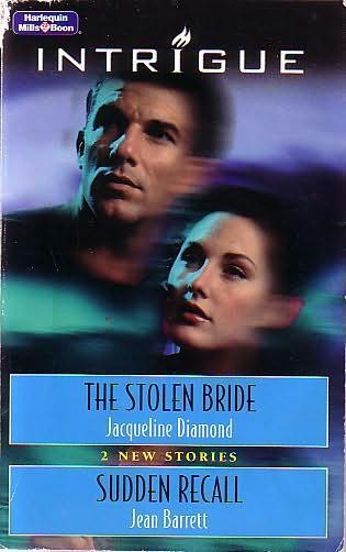 book cover of Stolen Bride / Sudden Recall