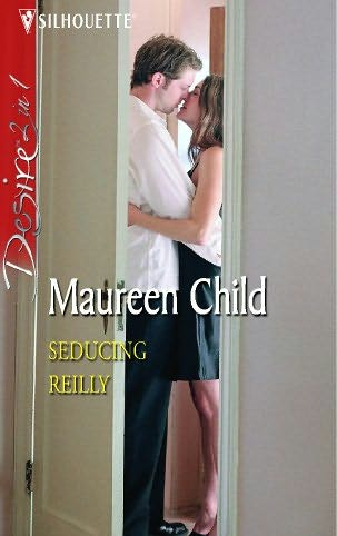 book cover of Seducing Reilly / Tempting Mrs Reilly / Whatever Reilly Wants...