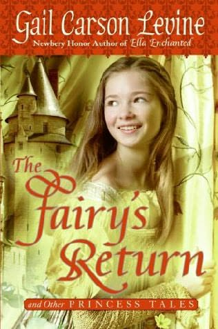 The Fairy's Return and Other Princess Tales (Princess ...