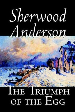 war by sherwood anderson In 1912, sherwood anderson was married with three children, 36 years old and running a mail-order paint business out of a warehouse in elyria, ohio anderson encouraged him to write about sexual yearning and his experience in world war i.
