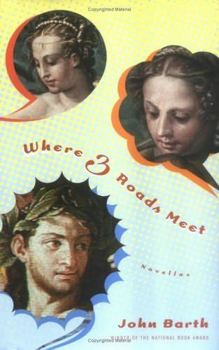 where three roads meet Barth john - where three roads meet, скачать бесплатно книгу в формате fb2, doc, rtf, html, txt :: электронная библиотека royallibcom.