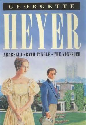 book cover of Arabella / Bath Tangle / Nonesuch