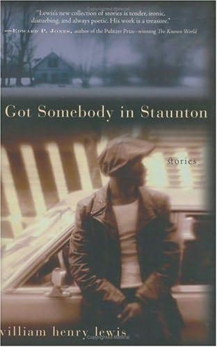 book cover of I Got Somebody in Staunton