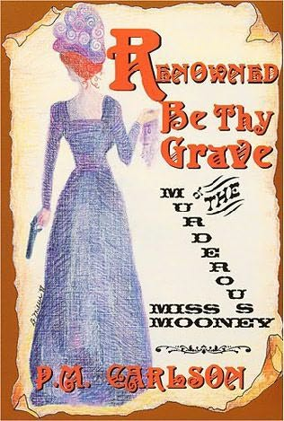 book cover of Renowned Be the Grave