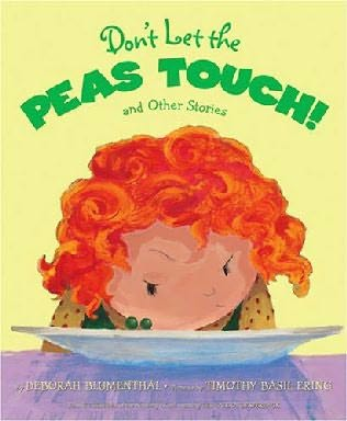 book cover of Don\'t Let the Peas Touch!
