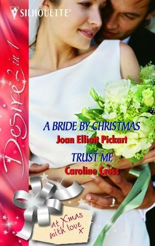 book cover of Bride By Christmas / Trust Me