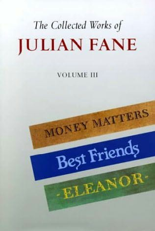 book cover of The Collected Works of Julian Fane: Volume 3