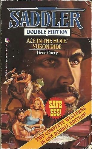 book cover of Ace in the Hole / Yukon Ride