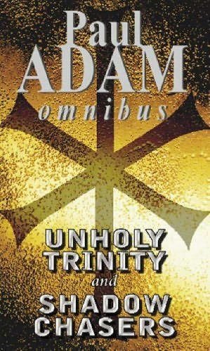book cover of Unholy Trinity / Shadow Chasers