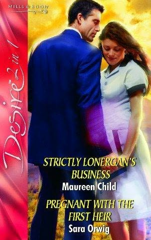 book cover of Strictly Lonergan\'s Business / Pregnant with the First Heir