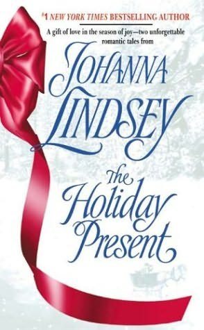 book cover of  The Holiday Present  Present / Home for the Holidays  by Johanna Lindsey