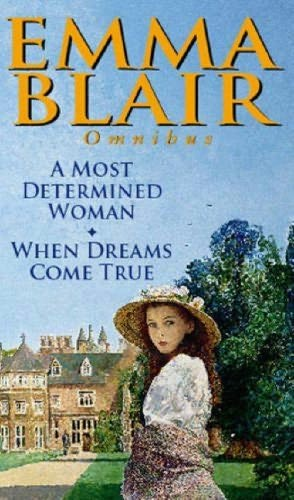 book cover of Most Determined Woman / When Dreams Come True