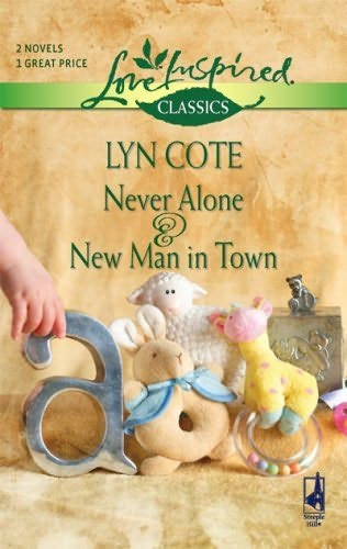 book cover of Never Alone / New Man in Town