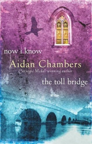 book cover of Now I Know / Toll Bridge