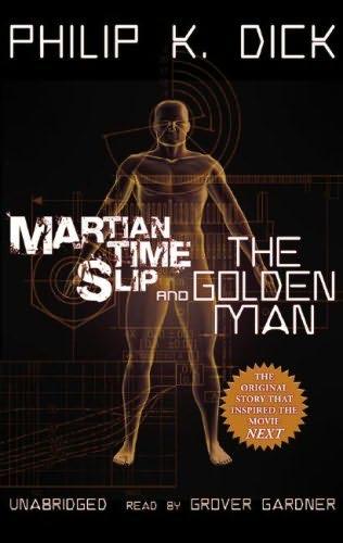 book cover of Martian Time-Slip / Golden Man