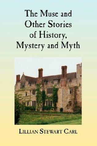 book cover of The Muse and Other Stories of History, Mystery and Myth